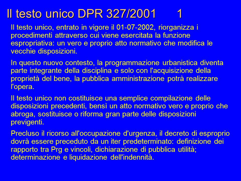 Il testo unico DPR 327/2001 1