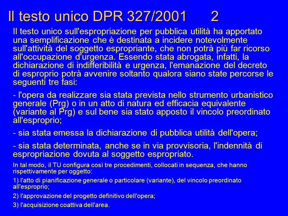 Il testo unico DPR 327/2001 2