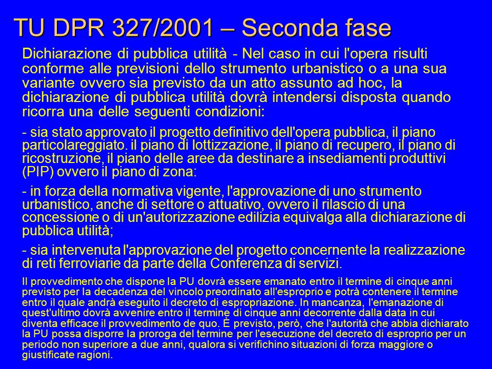 TU DPR 327/2001 – Seconda fase