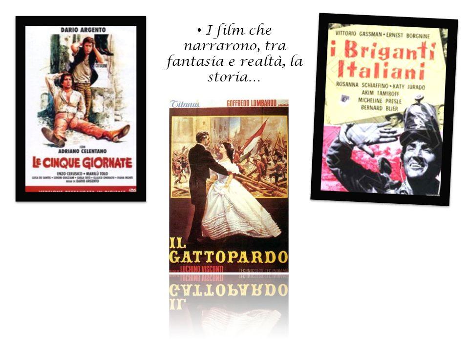 I film che narrarono, tra fantasia e realtà, la storia…