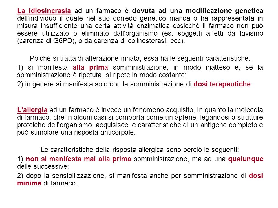 Le caratteristiche della risposta allergica sono perciò le seguenti: