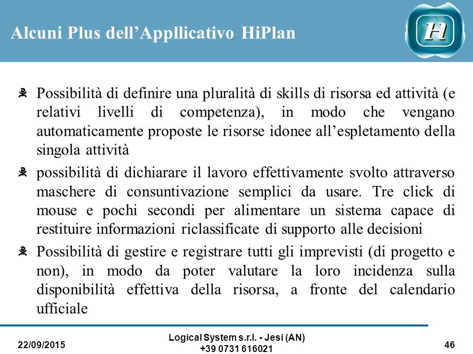Alcuni Plus dell'Appllicativo HiPlan