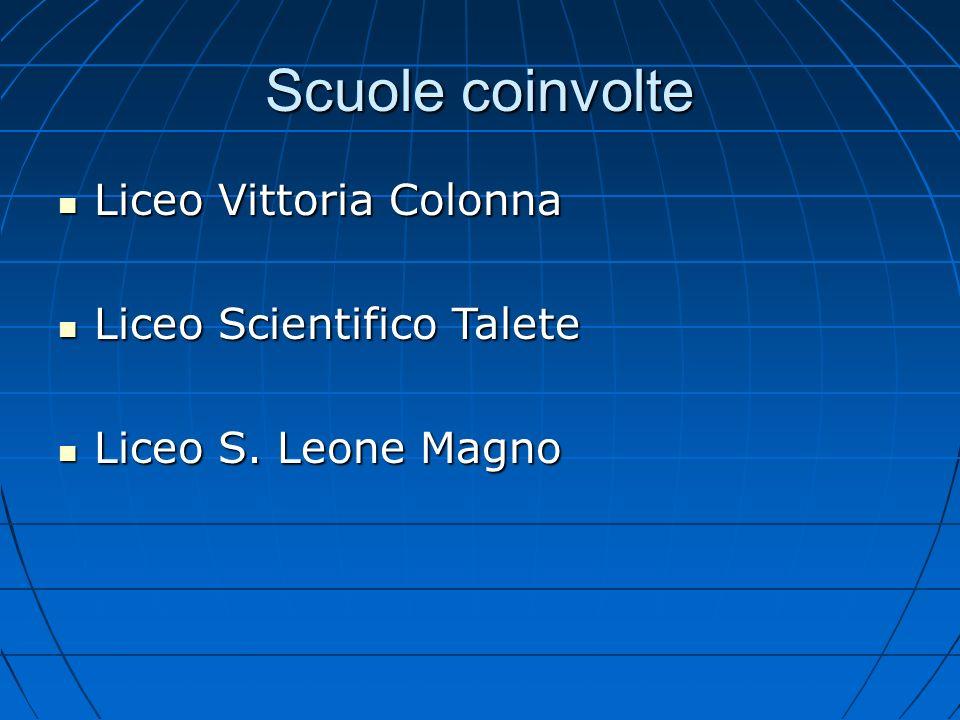 Scuole coinvolte Liceo Vittoria Colonna Liceo Scientifico Talete
