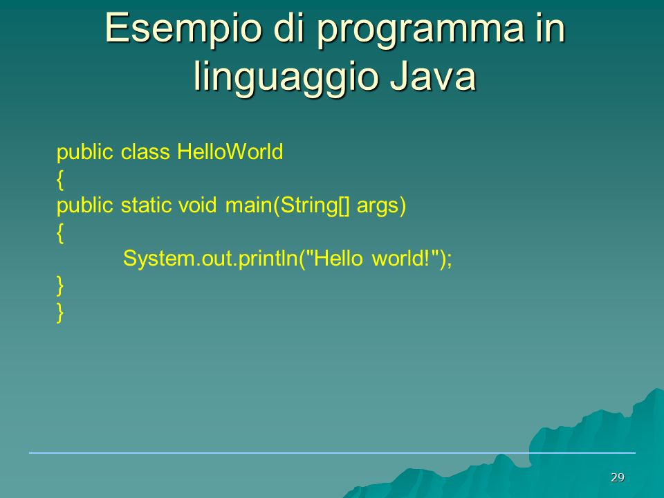 Esempio di programma in linguaggio Java