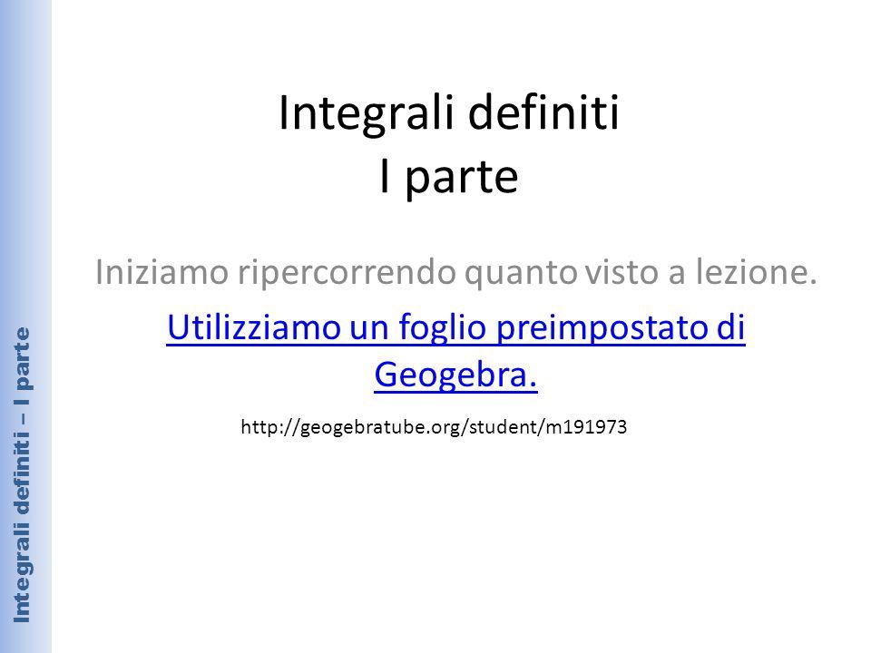 Integrali definiti I parte