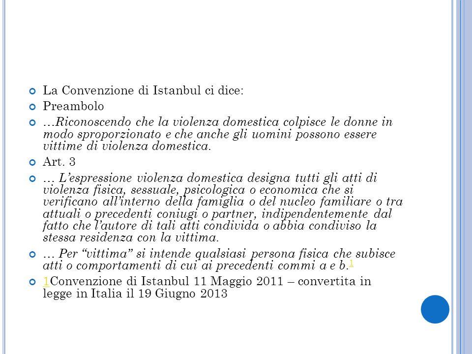 La Convenzione di Istanbul ci dice: