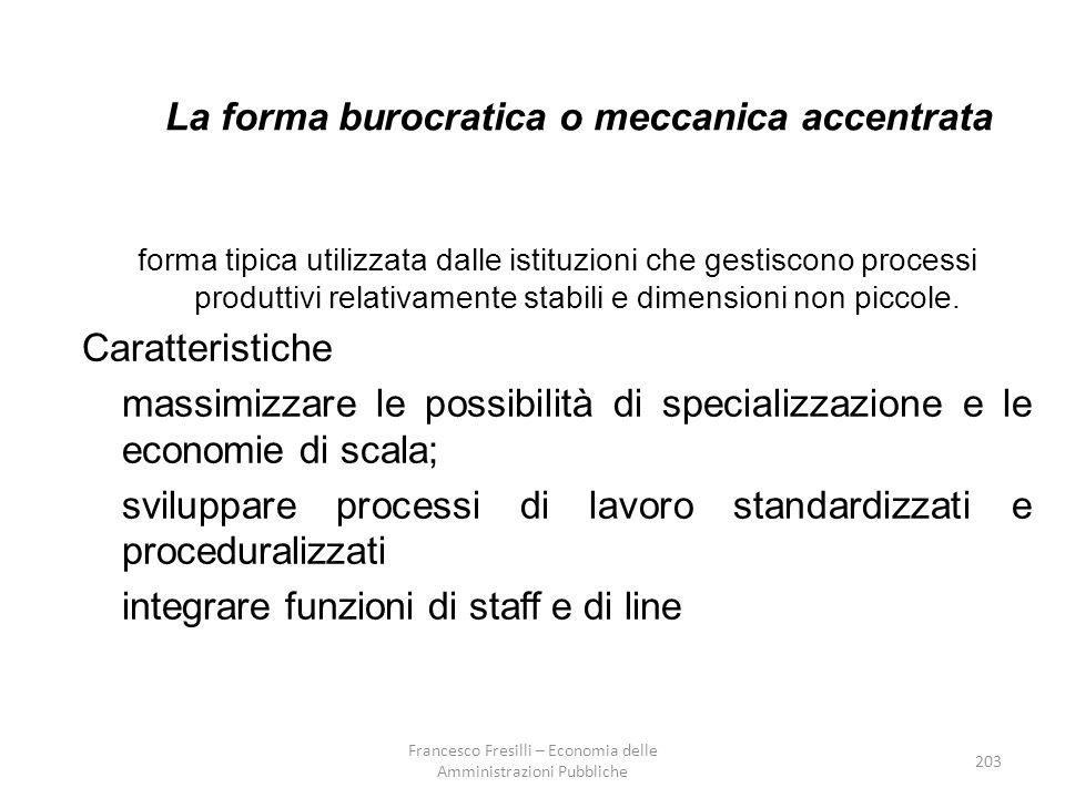 La forma burocratica o meccanica accentrata