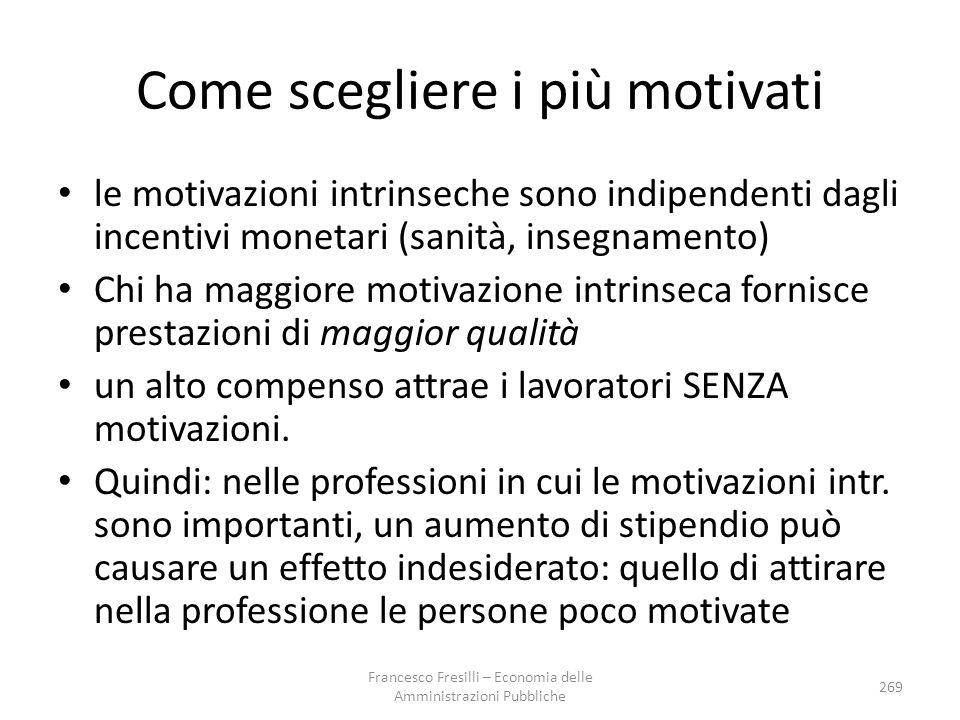 Come scegliere i più motivati