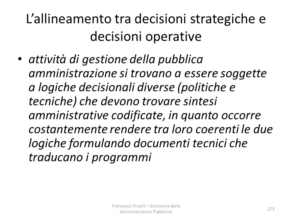 L'allineamento tra decisioni strategiche e decisioni operative