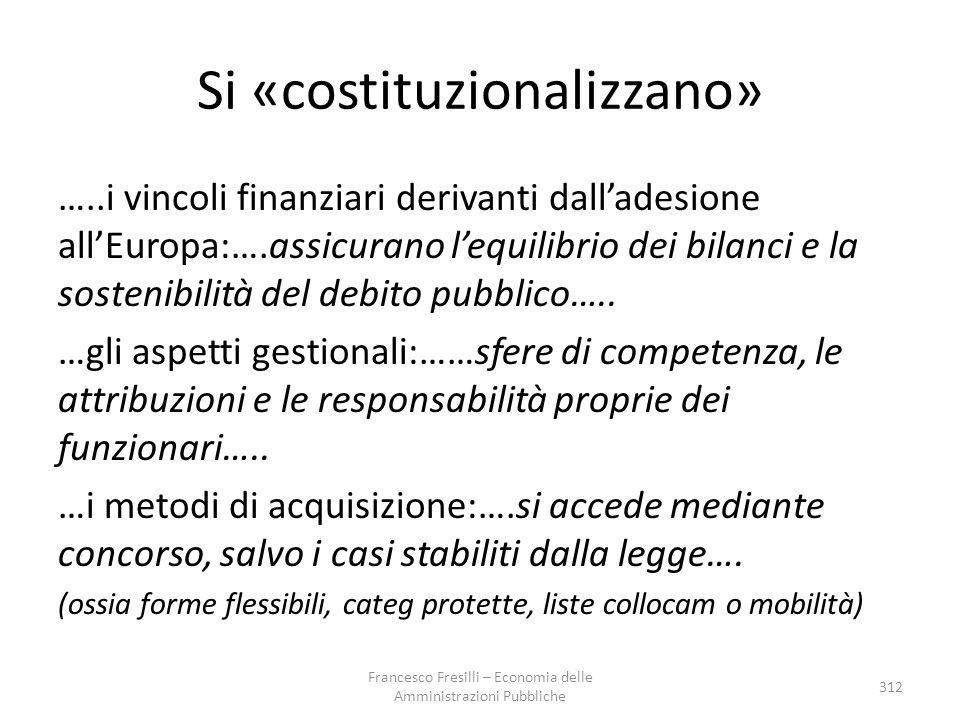 Si «costituzionalizzano»