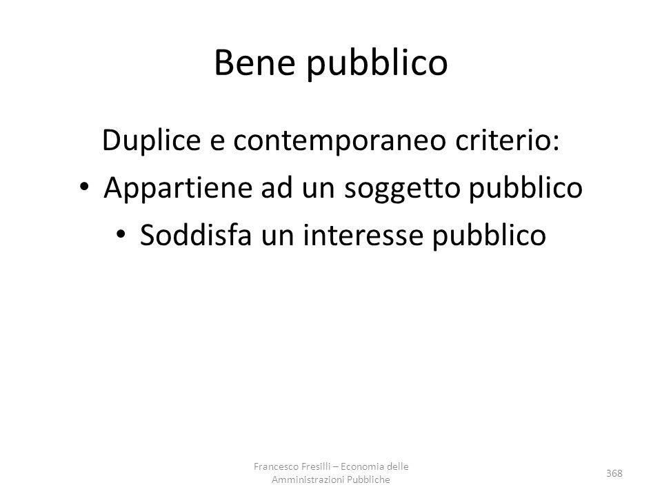 Bene pubblico Duplice e contemporaneo criterio: