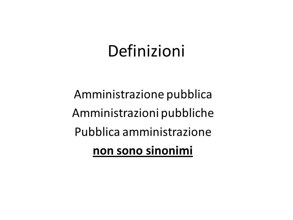 Definizioni Amministrazione pubblica Amministrazioni pubbliche