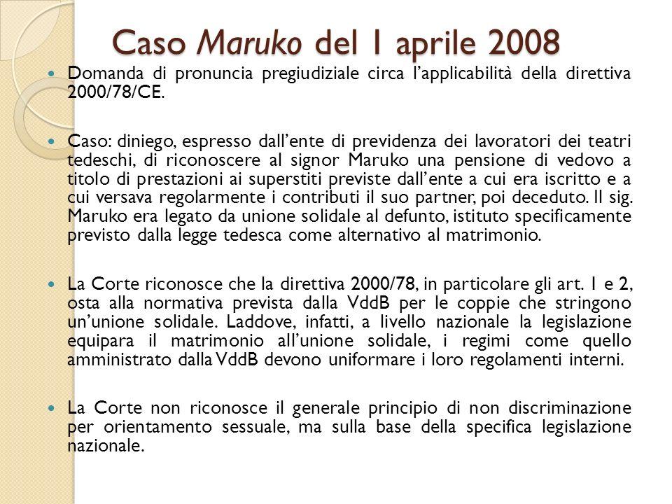 Caso Maruko del 1 aprile 2008 Domanda di pronuncia pregiudiziale circa l'applicabilità della direttiva 2000/78/CE.