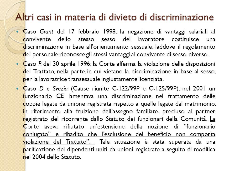 Altri casi in materia di divieto di discriminazione