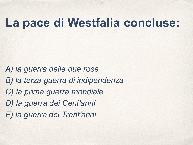 La pace di Westfalia concluse: