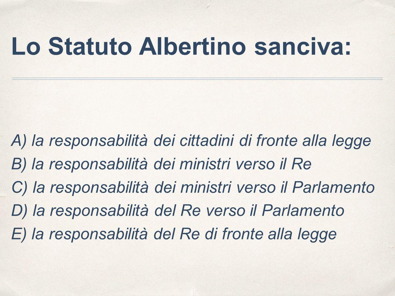 Lo Statuto Albertino sanciva: