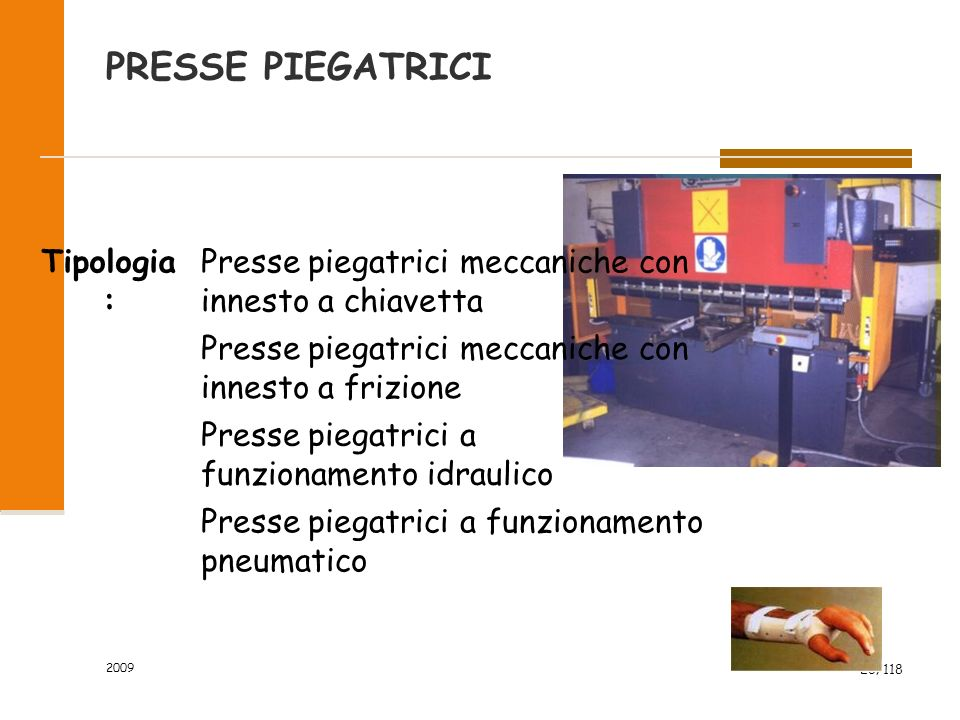 PRESSE PIEGATRICI Tipologia: