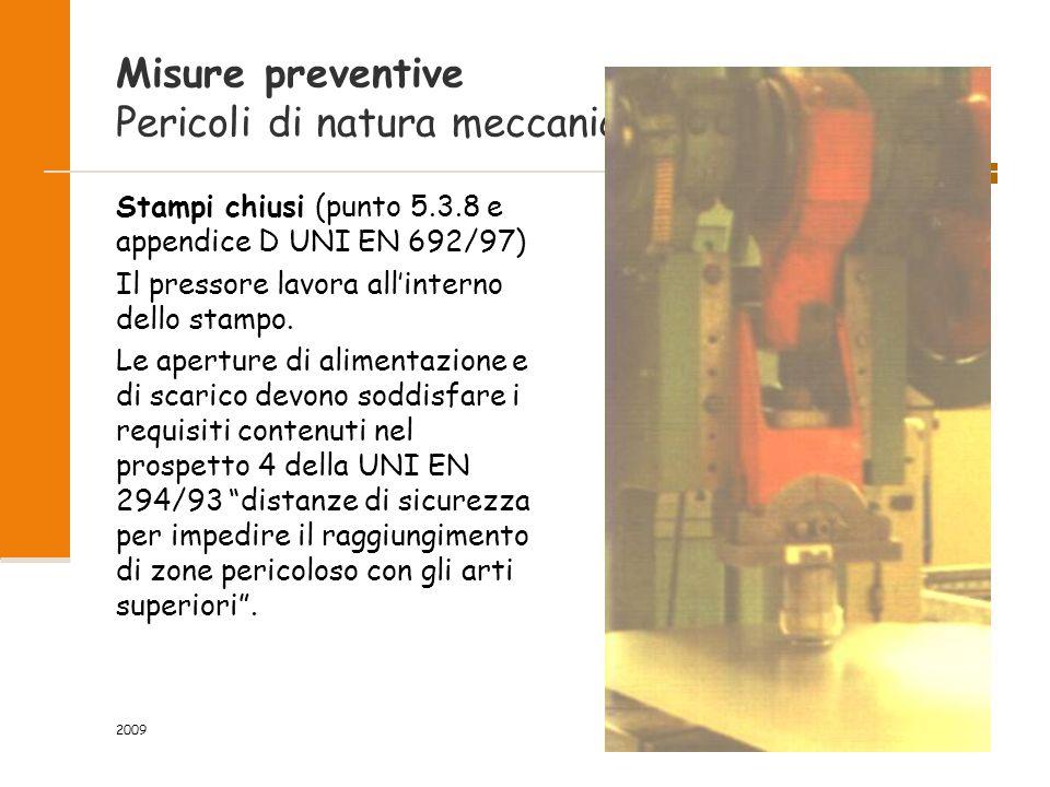 Misure preventive Pericoli di natura meccanica