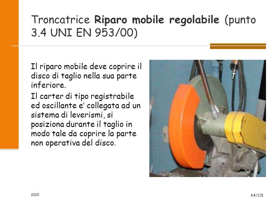 Troncatrice Riparo mobile regolabile (punto 3.4 UNI EN 953/00)