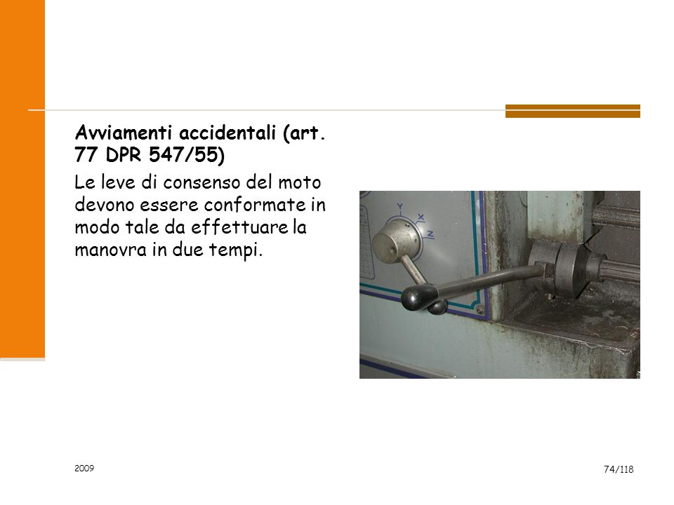 Avviamenti accidentali (art. 77 DPR 547/55)