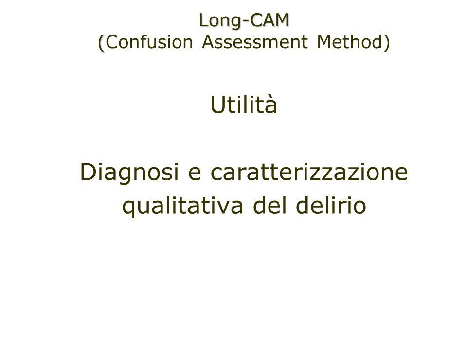 Diagnosi e caratterizzazione qualitativa del delirio