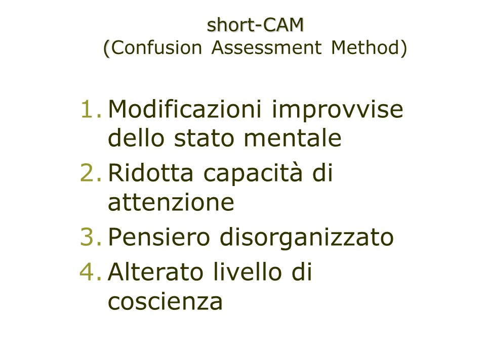 (Confusion Assessment Method)