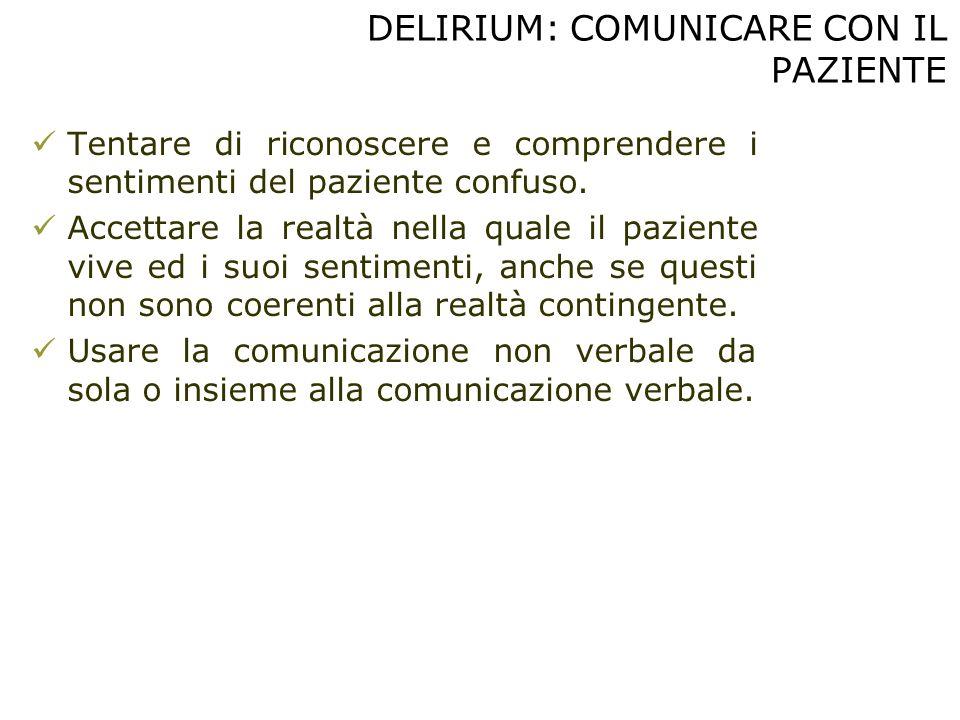 DELIRIUM: COMUNICARE CON IL PAZIENTE