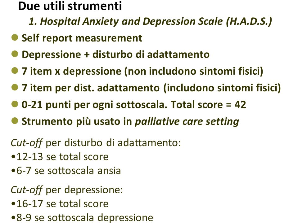 1. Hospital Anxiety and Depression Scale (H.A.D.S.)