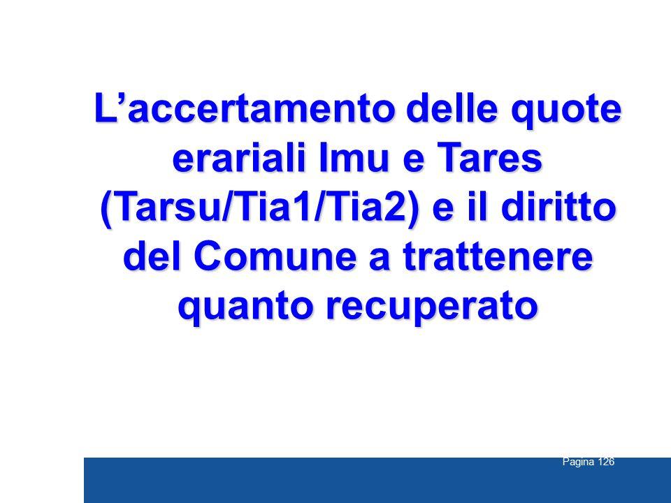 L'accertamento delle quote erariali Imu e Tares (Tarsu/Tia1/Tia2) e il diritto del Comune a trattenere quanto recuperato