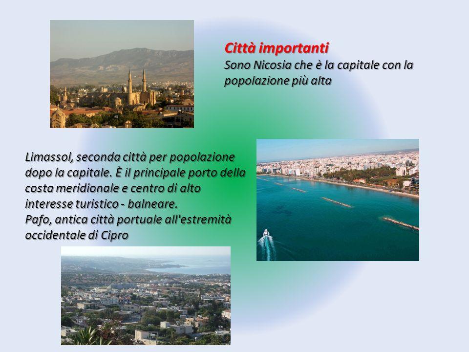 Città importanti Sono Nicosia che è la capitale con la popolazione più alta.