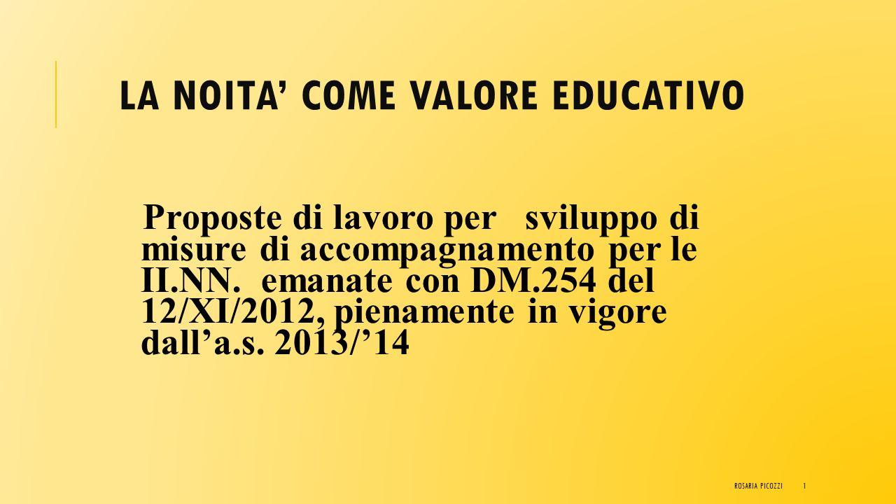 LA NOITA' COME VALORE EDUCATIVO