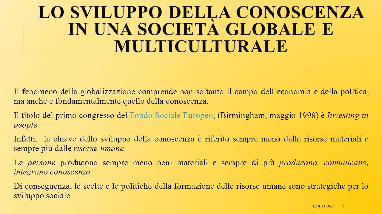 Lo sviluppo della conoscenza in una società globale e multiculturale