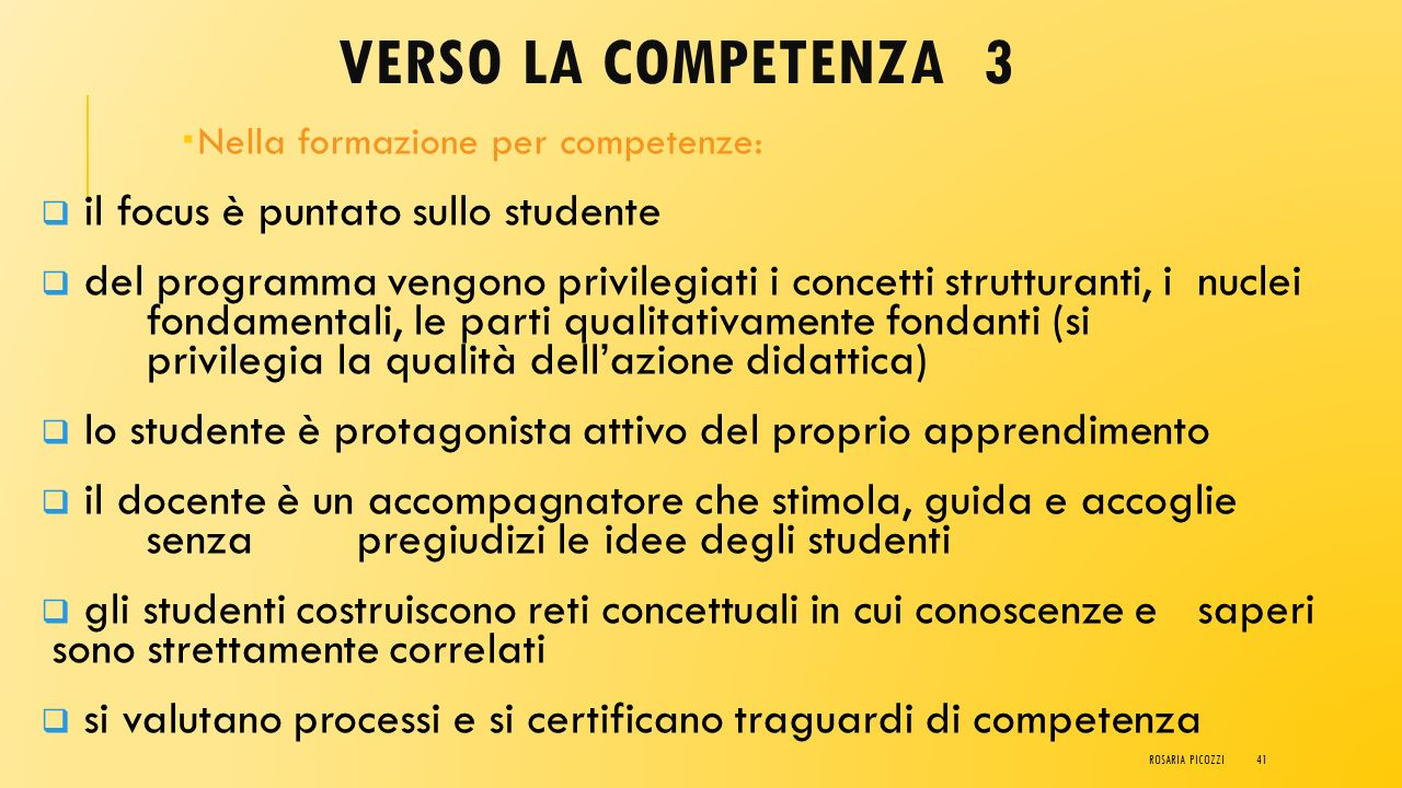 VERSO LA COMPETENZA 3 il focus è puntato sullo studente