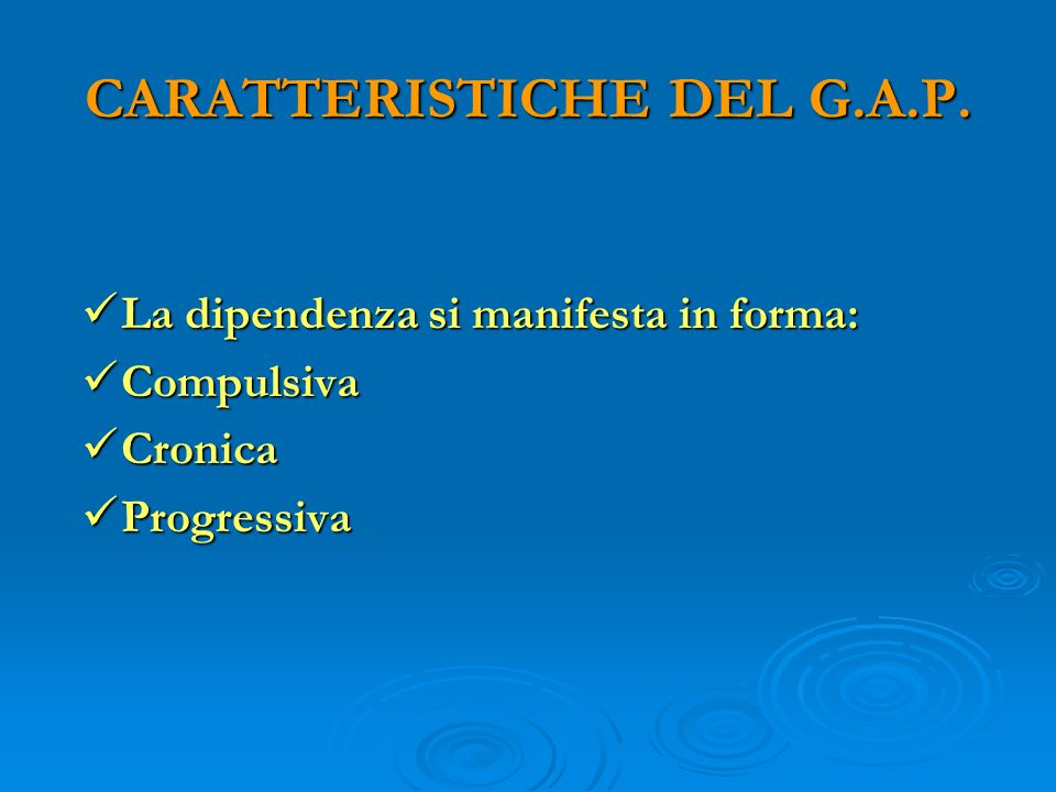 CARATTERISTICHE DEL G.A.P.