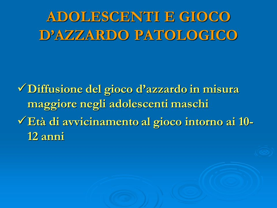 ADOLESCENTI E GIOCO D'AZZARDO PATOLOGICO