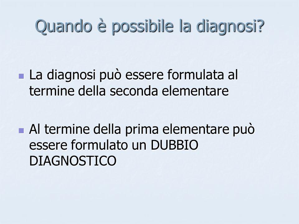 Quando è possibile la diagnosi