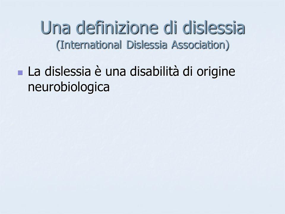 Una definizione di dislessia (International Dislessia Association)