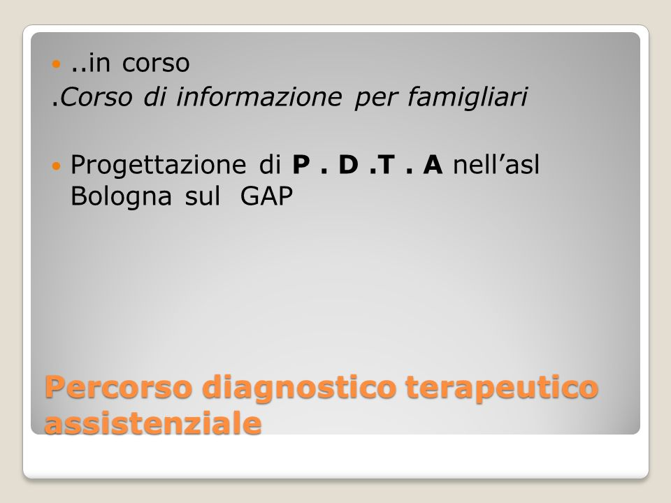 Percorso diagnostico terapeutico assistenziale