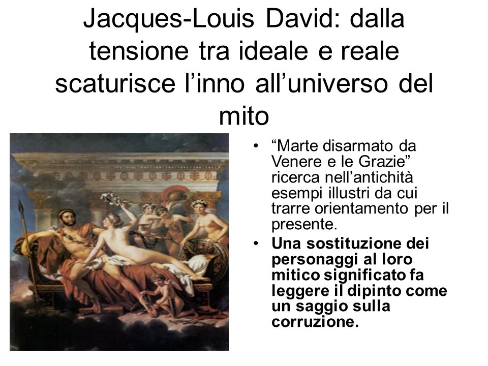Jacques-Louis David: dalla tensione tra ideale e reale scaturisce l'inno all'universo del mito