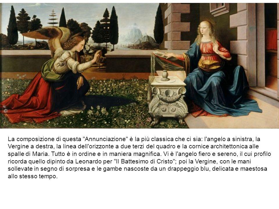 La composizione di questa Annunciazione è la più classica che ci sia: l angelo a sinistra, la Vergine a destra, la linea dell orizzonte a due terzi del quadro e la cornice architettonica alle spalle di Maria.