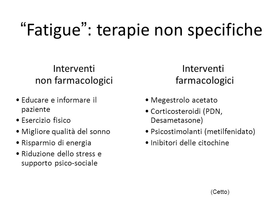 Fatigue : terapie non specifiche