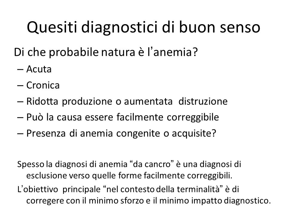 Quesiti diagnostici di buon senso