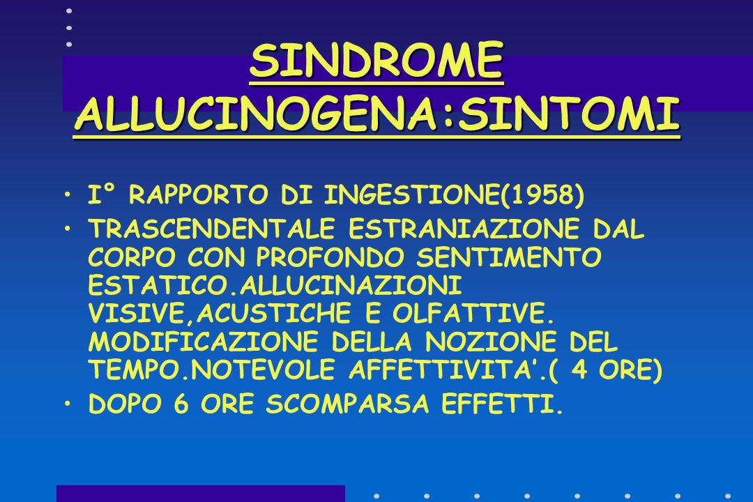 SINDROME ALLUCINOGENA:SINTOMI