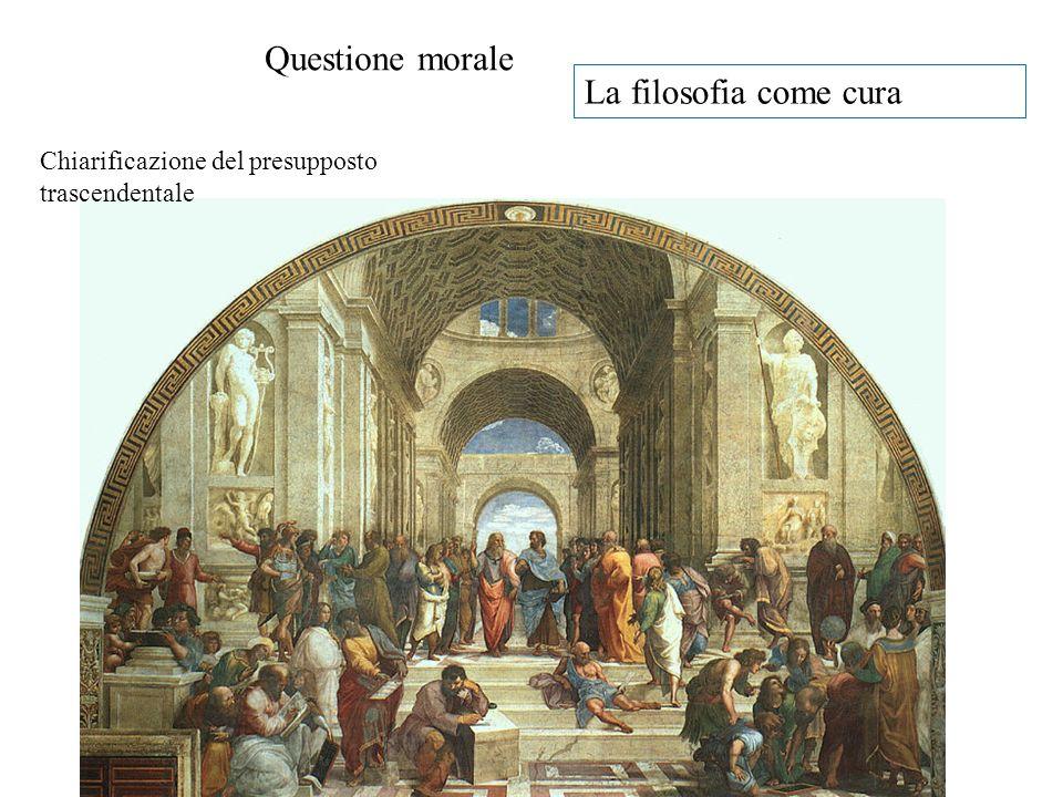 Questione morale La filosofia come cura