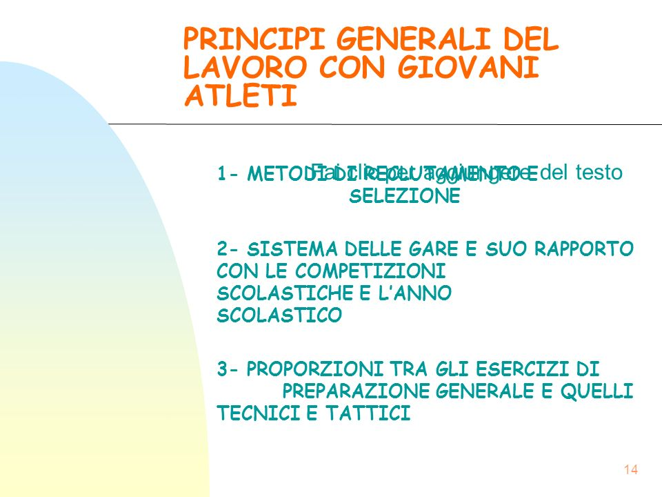 PRINCIPI GENERALI DEL LAVORO CON GIOVANI ATLETI