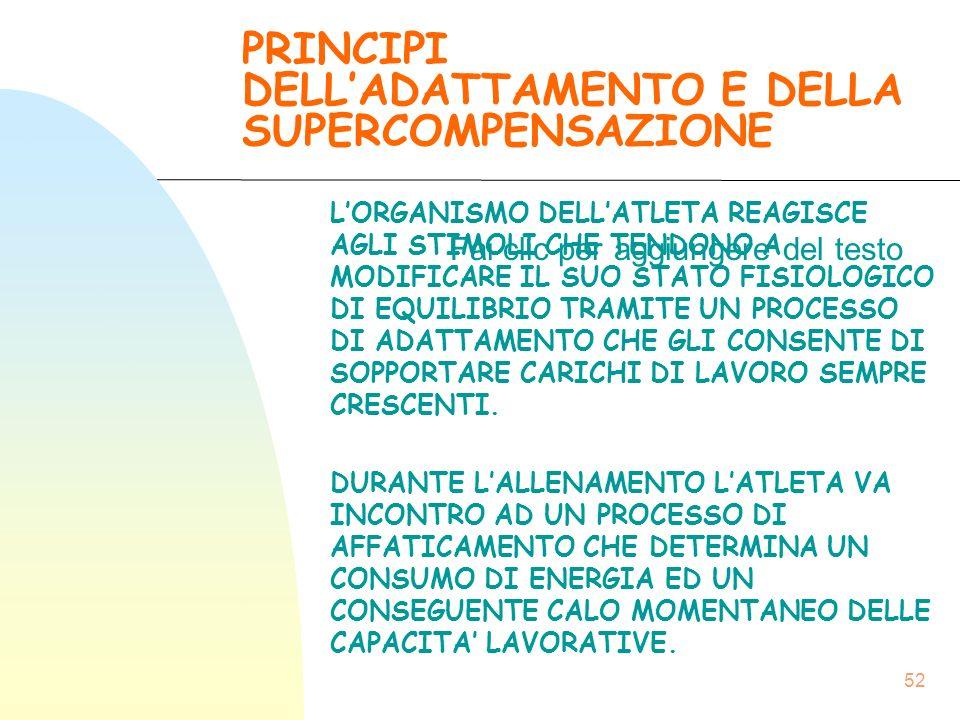 PRINCIPI DELL'ADATTAMENTO E DELLA SUPERCOMPENSAZIONE