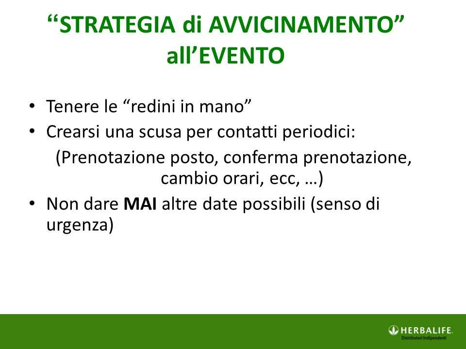 STRATEGIA di AVVICINAMENTO all'EVENTO