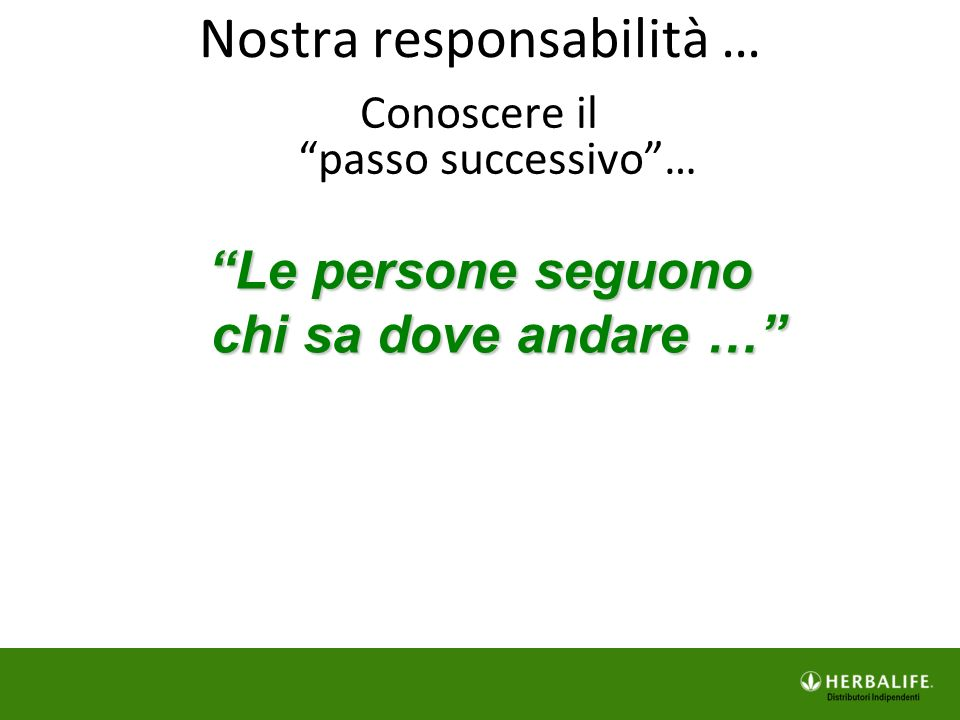 Nostra responsabilità …