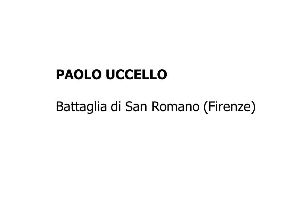 PAOLO UCCELLO Battaglia di San Romano (Firenze)
