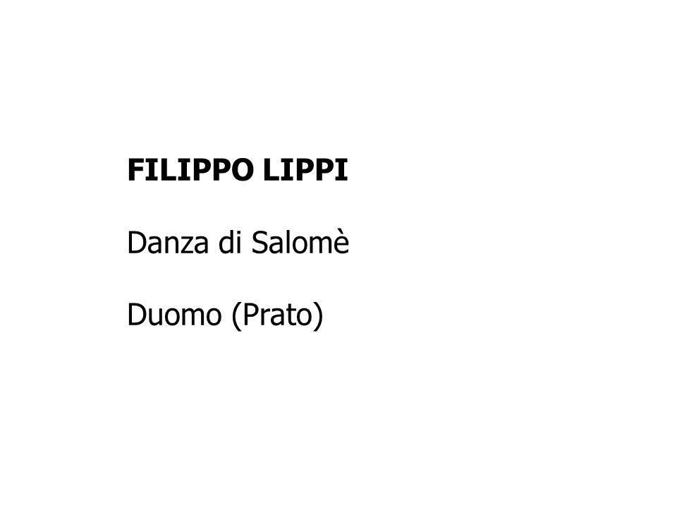 FILIPPO LIPPI Danza di Salomè Duomo (Prato)